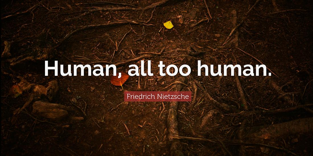 Nietzsche Human, all too human Filozofie