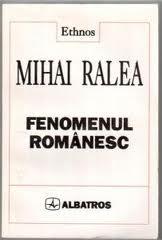 Mihai Ralea - fenomenul Romanesc