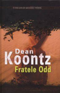 Odd Thomas - Fratele Odd - Dean Koontz