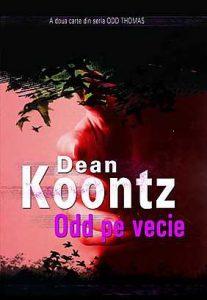 Odd Thomas - Odd pe vecie - Dean Koontz