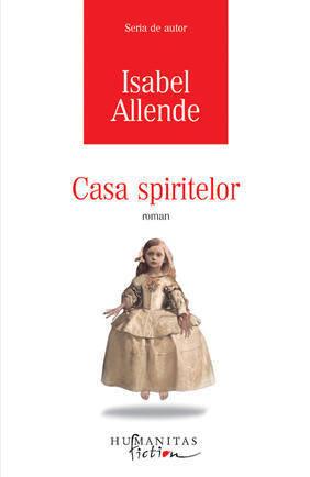 Casa spiritelor - Isabel Allende