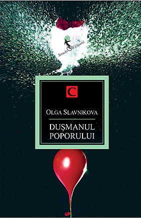 Dusmanul poporului - Olga Slavnikova