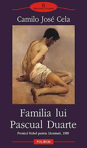 Familia lui Pascual Duarte - Camilo Jose Cela