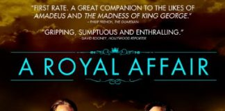 A Royal Affair - cronica de film