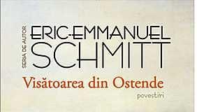Visatoarea din Ostende - Eric-Emmanuel Schmitt