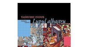 Lupul albastru - Yasushi Inoue