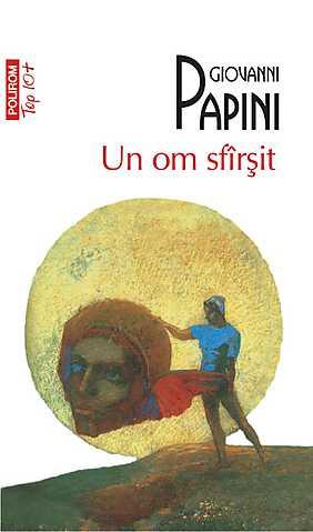 Un om sfarsit - Giovanni Papini