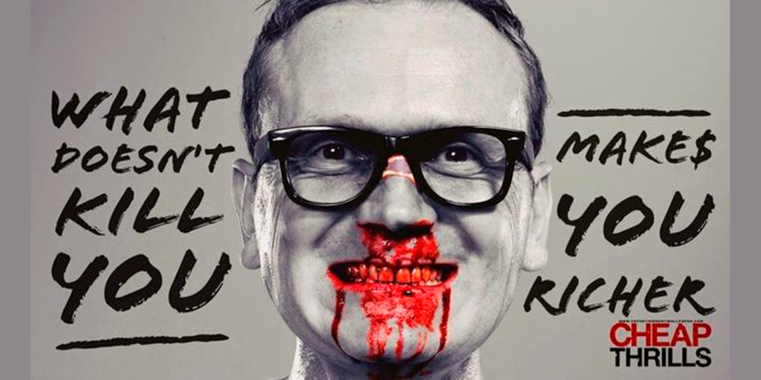 Cheap Thrills cronica de film