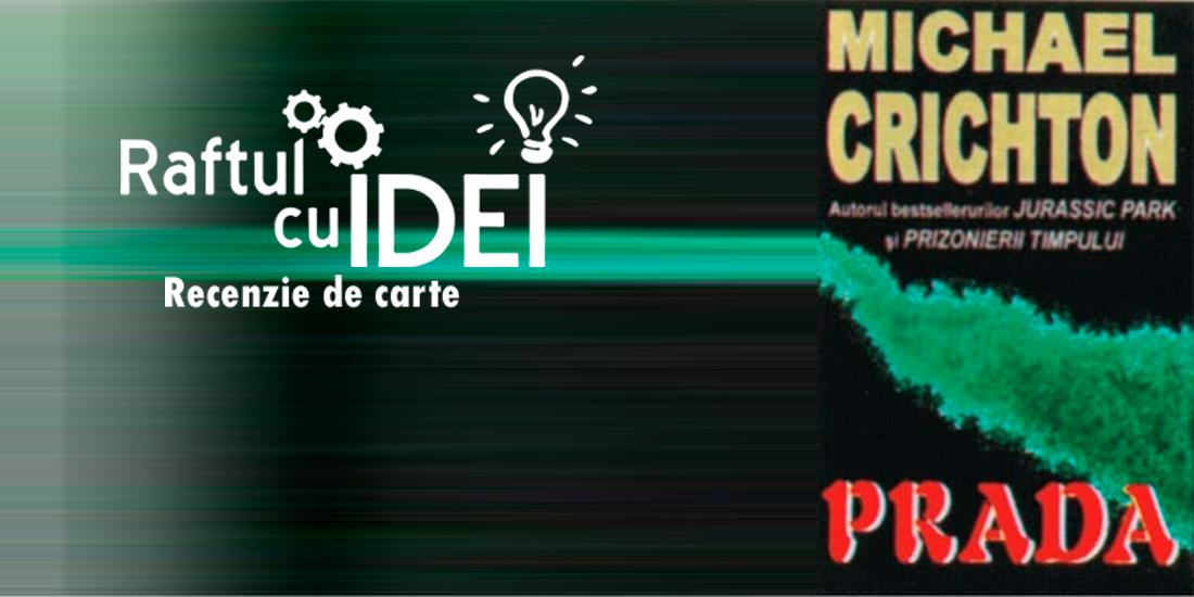 Recenzie Prada, de Michael Crichton