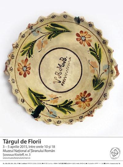 Targul de Florii, 3 - 5 aprilie, Muzeul National al Taranului Roman