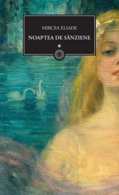 recenzie Noaptea de Sanziene - Mircea Eliade