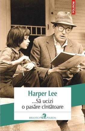 recenzie sa ucizi o pasare cantatoare - Harper Lee