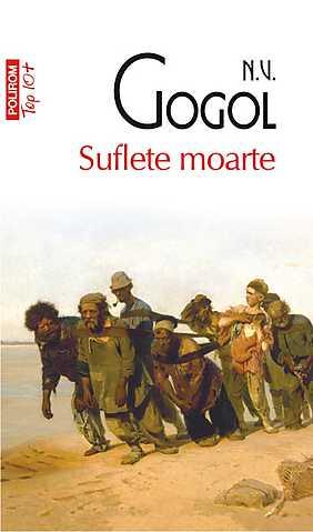 Suflete moarte Dead Souls - Nikolai Gogol