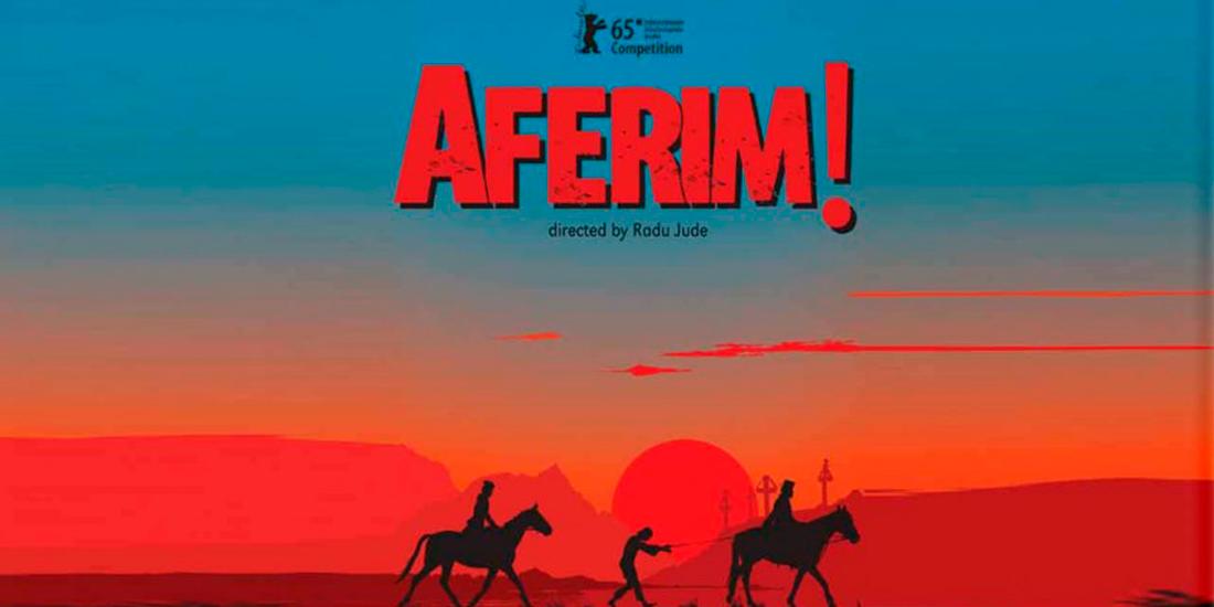 AFERIM. Cronica de film