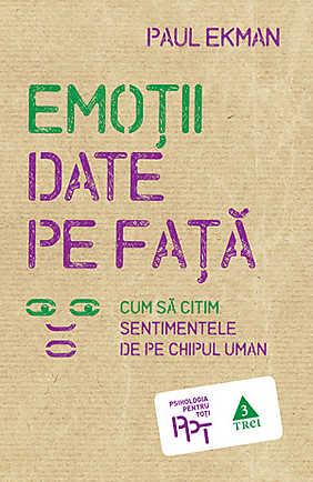 Emotii date pe fata - Paul Ekman - recenzii carti
