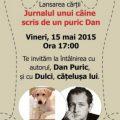 Jurnalul unui câine scris de un puric Dan - Lansare de carte