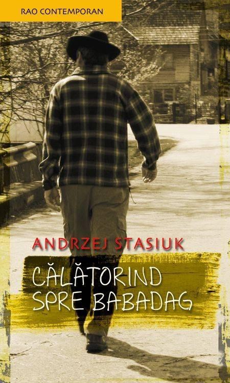 CALATORIND SPRE BABADAG de Andrzej Stasiuk
