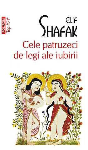 Cele patruzeci de legi ale iubirii - Elif Shafak | recenzie de carte