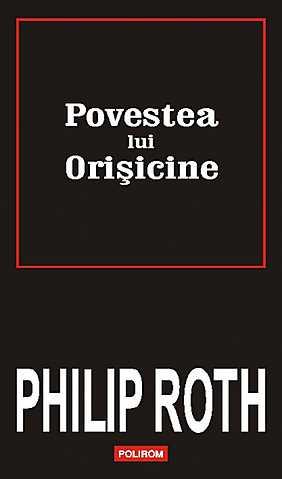 Povestea lui orisicine, Philip Roth - recenzie de carte