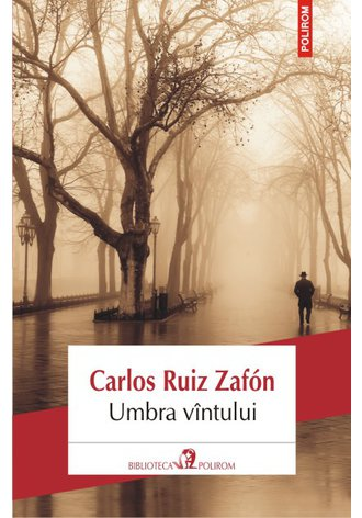 Umbra vintului, de Carlos Ruiz Zafon