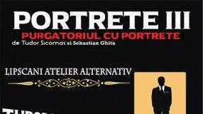Portrete III – Purgatoriul cu portrete - spectacol de teatru