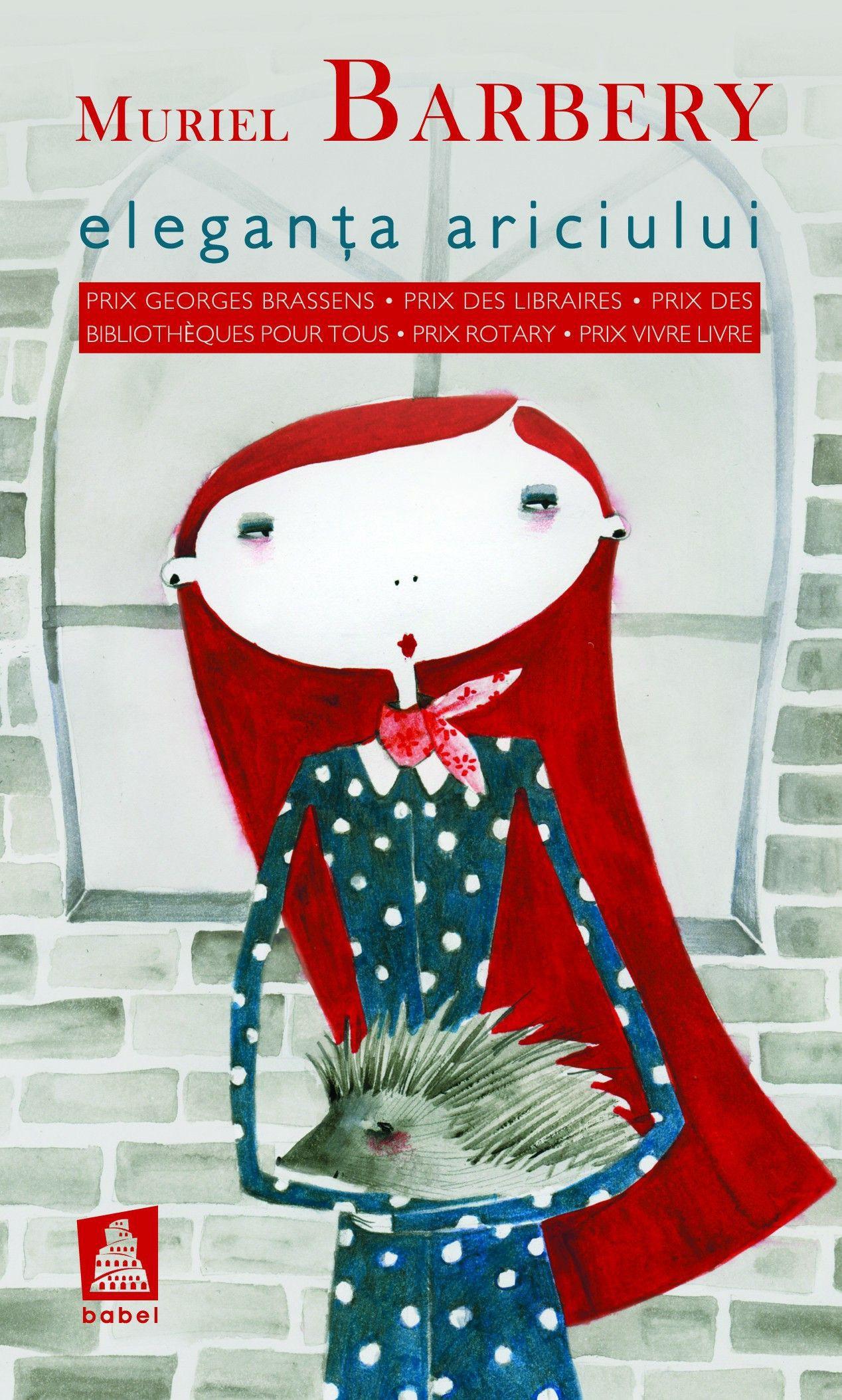 Eleganta ariciului, de Muriel Barbery. Recenzie de carte