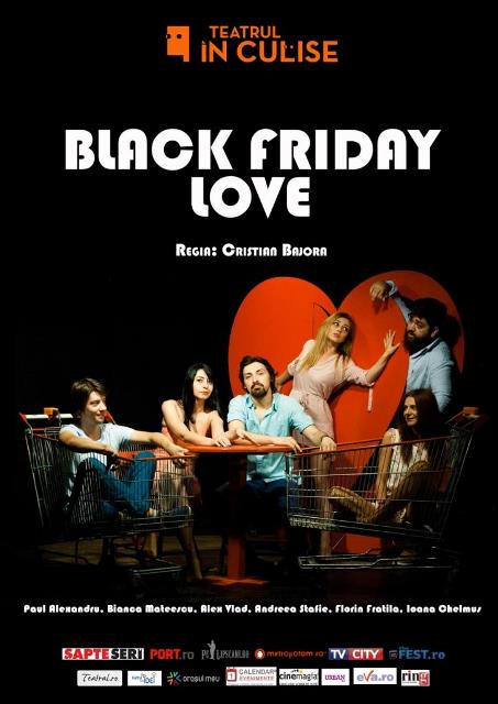 black friday love spectacole teatrul In culise