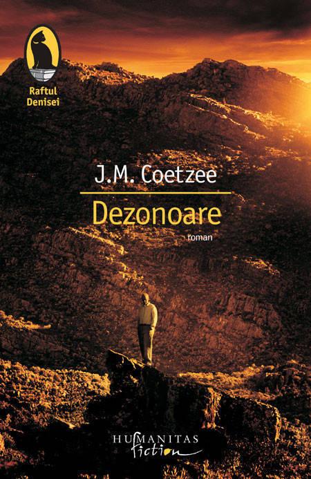 Dezonoare, de J. M. Coetzee - recenzie de carte
