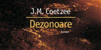 Dezonoare, J M Coetzee, recenzie de carte