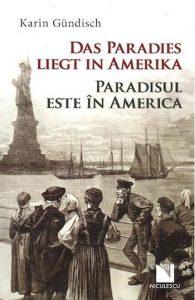 Paradisul este in America, de Karin Gundisch