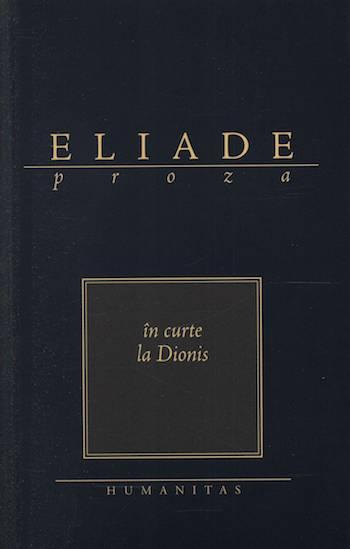 In curte la Dionis, de Mircea Eliade