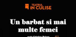 UN BARBAT SI MAI MULTE FEMEI la Teatrul IN CULISE