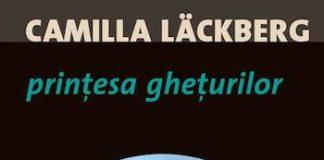 Printesa gheturilor, de Camilla Lackberg