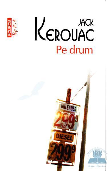Pe drum, Jack Krouac, recenzie de carte
