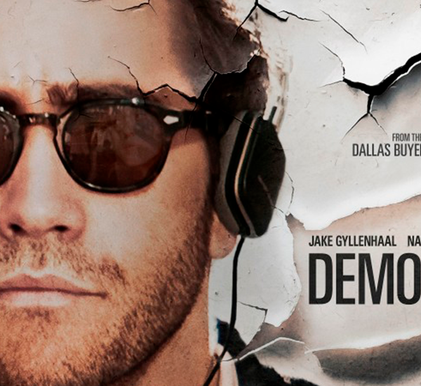 Demolition (2015), regie Jean-Marc Vallée