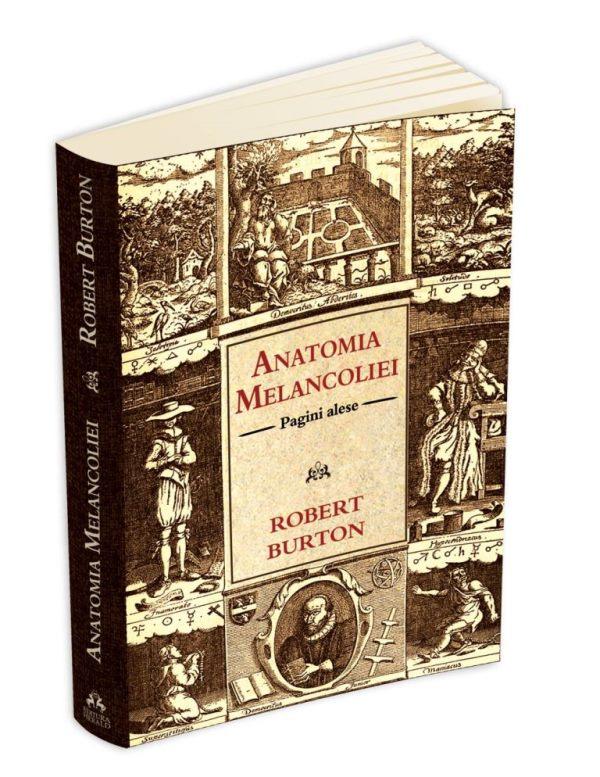 ANATOMIA MELANCOLIEI, de Robert Burton. Recenzie de carta
