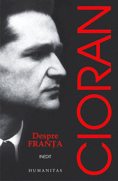 Despre Franța, de Emil Cioran - recenzie de carte, filozofie