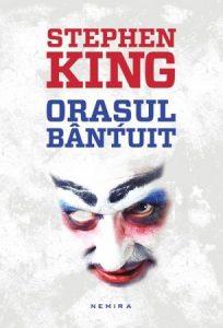 Orasul bantuit, de Stephen King. Recenzie de carte