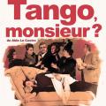 Tango, monsieur?