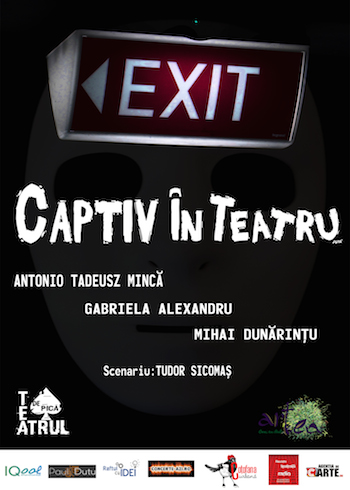 Captiv in teatru