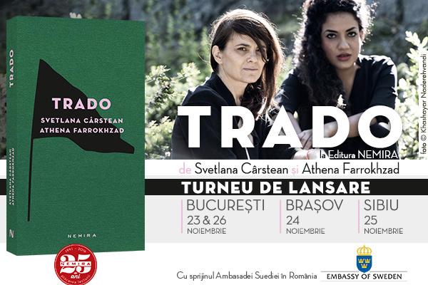 Turneu lansare TRADO
