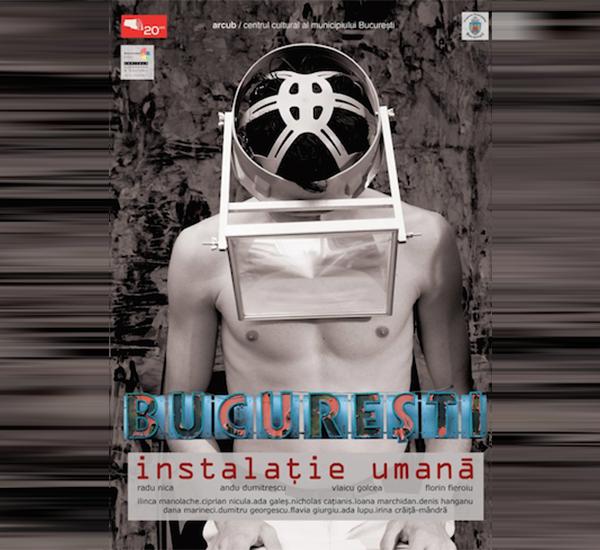 Bucuresti. Instalatie Umana, la ARCUB, cronica de teatru