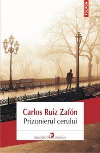 Prizonierul cerului, de Carlos Ruiz Zafon. Recenzie de carte