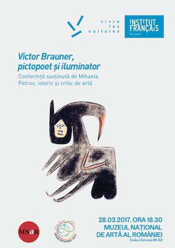 "Conferinta ""Victor Brauner, pictopoet si iluminator"""