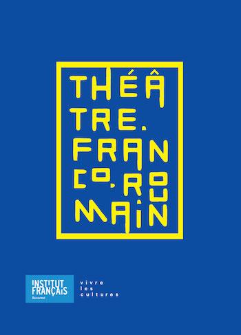 cooperare artistica franco-romana in domeniul teatrului contemporan
