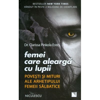 Recenzie carte: Femei care alearga cu lupii