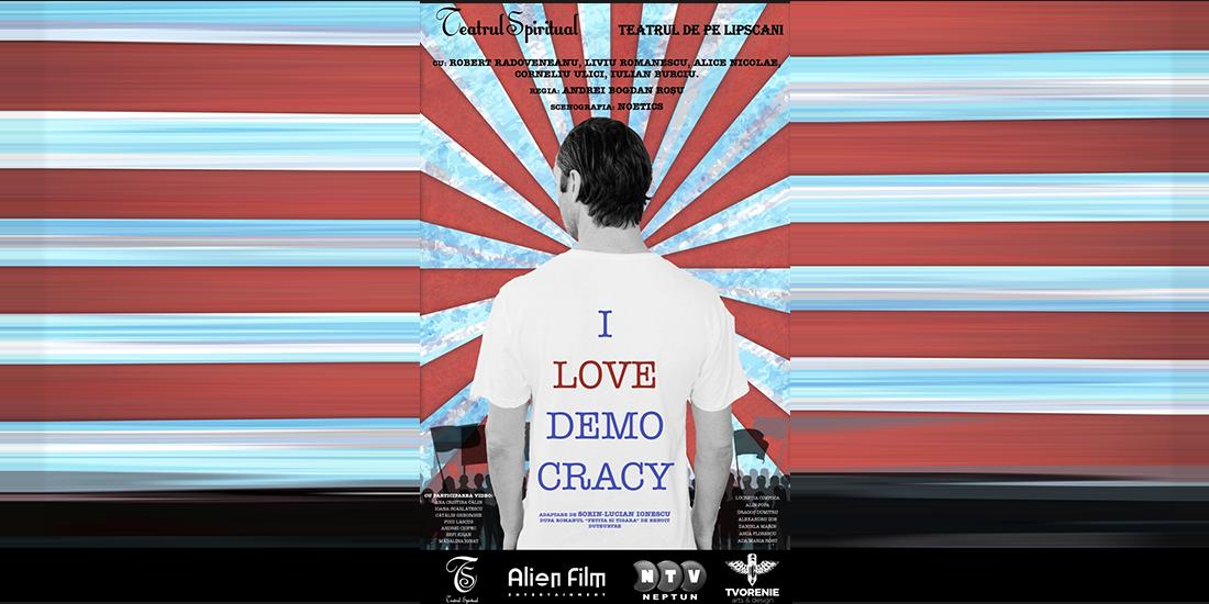 Cronica I love democracy - Teatrul de pe Lipscani