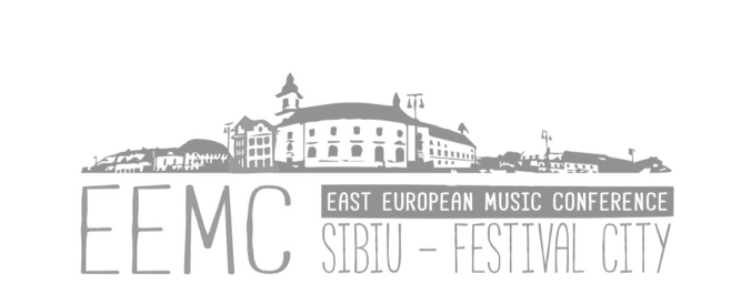 SIBIU ? FESTIVAL CITY: EAST EUROPEAN MUSIC CONFERENCE & ARTmania FESTIVAL