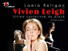 Vivien Leigh: ultima conferinta de presa - cronica de teatru