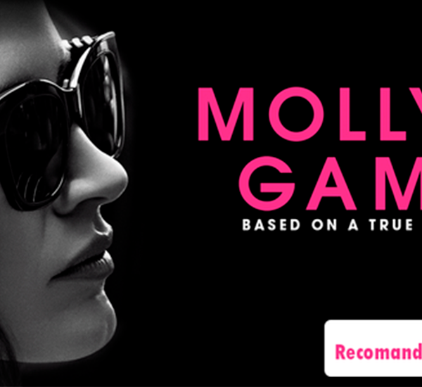 Cronica de film, Molly's Game